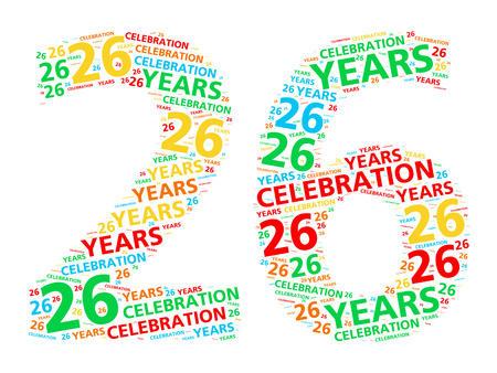 happy anniversary: Colorful word cloud for celebrating a 26 year birthday or anniversary