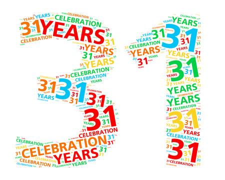 31: Colorful word cloud for celebrating a 31 year birthday or anniversary