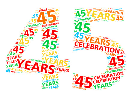 45th: Colorful word cloud for celebrating a 45 year birthday or anniversary