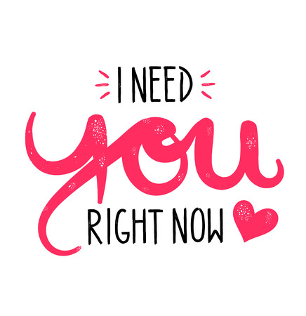Type hipster slogan I need you right now and heart. 向量圖像