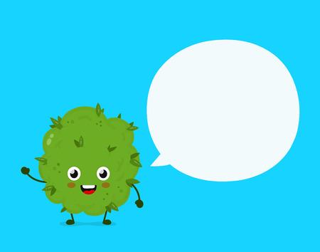Visage de bourgeon de mauvaise herbe de marijuana souriant drôle avec signe de bulle de discours. Conception d'icône d'illustration de personnage de dessin animé plat de vecteur. Bourgeon de mauvaises herbes, marijuana, ganja, concept de cannabis médical