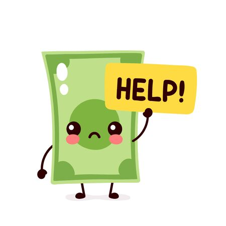 Cute sad money banknote ask help. Vector flat cartoon character illustration icon design. Isolated on white background. Dollar bill,money,finance crisis,banknote concept Stock Illustratie