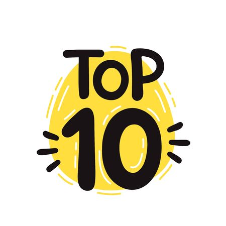 Top 10 lettering. Vector hand drawn lettering illustration design. Isolated on white background