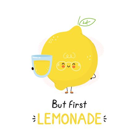 Cute happy lemon with lemonade glass. Isolated on white background. Vector cartoon character illustration design,simple flat style. But first lemonade card,poster concept