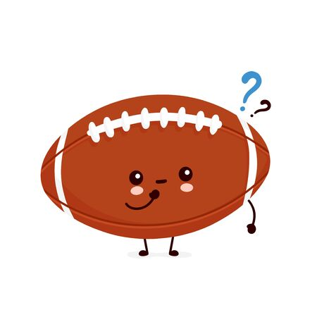 Cute happy american football rugby ball with question mark. Vector flat cartoon character illustration icon design.Isolated on white background.  Rugby ball character concept