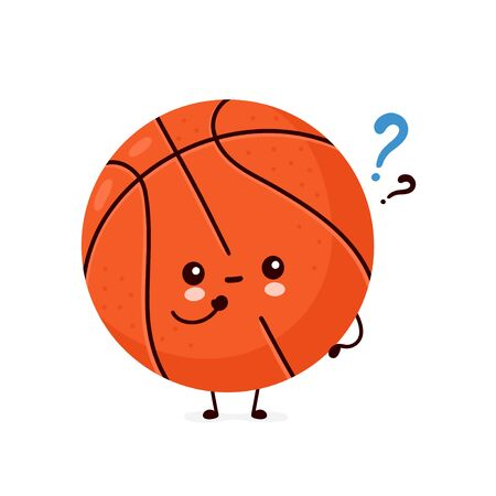 Cute happy smiling basketball ball with question mark. Vector flat cartoon character illustration icon design.Isolated on white background. Sport,basketball ball concept