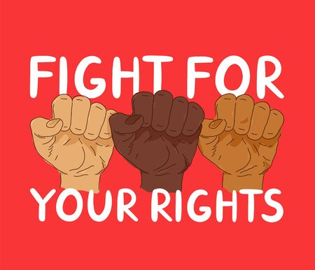 Fight for your rights protest banner. Vector trendy style illustration poster design. Anti racism, human rights,Black Lives Matter concept
