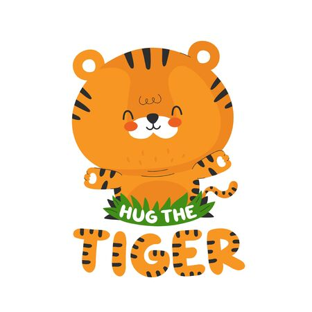 Cute funny little tiger. Vector cartoon character illustration icon design.Isolated on white background. Hug the tiger t-shirt print concept  イラスト・ベクター素材