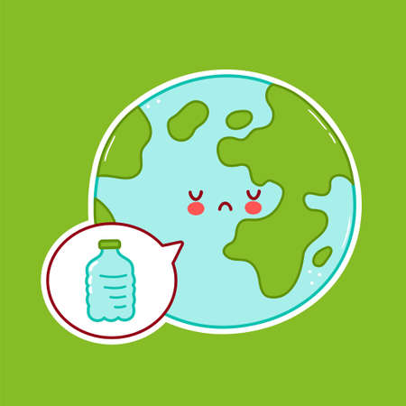 Cute sad funny Earth planet character and plastic bottle in speech bubble. Vector cartoon character illustration icon design. Isolated on white background
