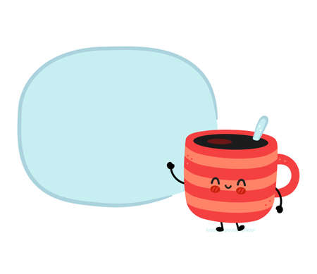 Cute funny coffee mug with speech bubble. Vector hand drawn cartoon kawaii character illustration icon. Isolated on white background. Coffee or tea cup, mug character concept Vectores