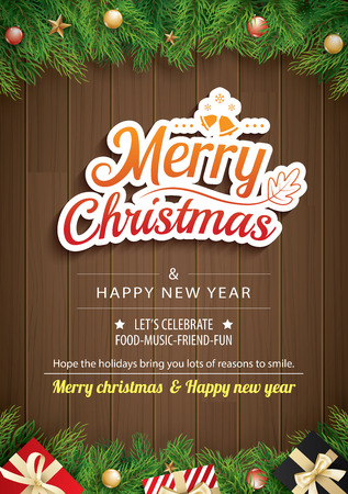 Christmas greeting card with fir branch on brown wooden background. Vector illustration happy new year. Use for banner, poster.