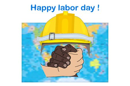Labour day. Happy labour day fram with multi ethnic hands, world map and helmet isolated on white background. International Workers day illustration for poster, postcard or greeting card, background or banner design. Stock vector