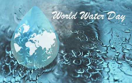 World water day. Abstract waterdrop concept of landscape background. Earth planet in waterdrop. Ecology concept. Save water. World water day backdrop, greeting card or poster for campaign save water.