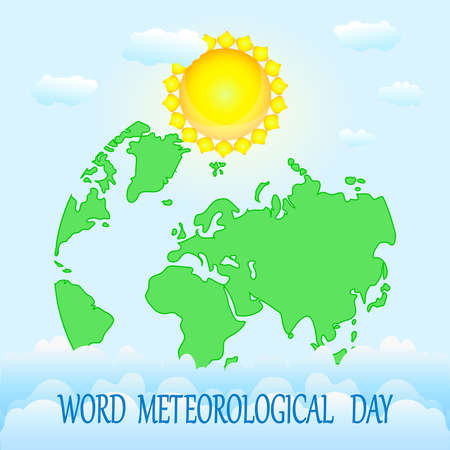 World meteorological day. Greeting card with earth map, sun, clouds and text on blue backdrop.
