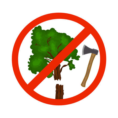 Dont cut down trees sign isolated on white background. Save our trees symbol. Save forest icon. Tree felling forbid emblem. Stop the destruction of wildlife. Stock vector illustration