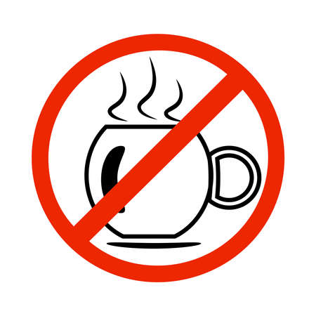 No coffee cup sign isolated on white background. Red prohibition emblem, stop symbol. Danger label. Do not drink coffee. Forbidden coffee cup icon. Mug with hot drink button. Stock vector illustration Çizim