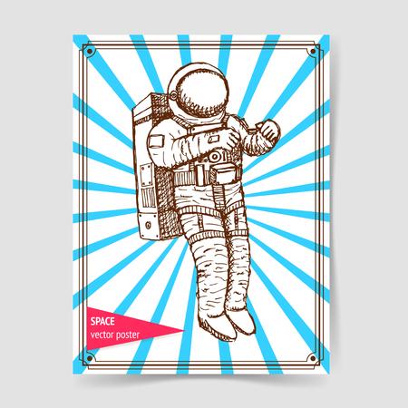 astronaut: Sketch asronaut in vintage style, vector poster Illustration