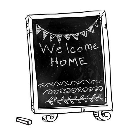 welcome home: Chalkboard. Welcome home sign. Hand drawn. Vector signboard. Illustration