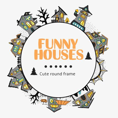 Round frame of fairytale houses with stylized various windows, trees and shrubs, cartoon-style street, bright colored fills with contour. For stickers or interior design. Vector illustration