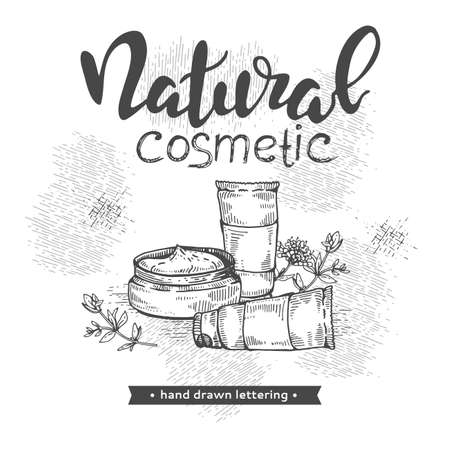 Natural cosmetic accessories and lettering natural cosmetic. Detailed hand-drawn sketches, vector botanical illustration.