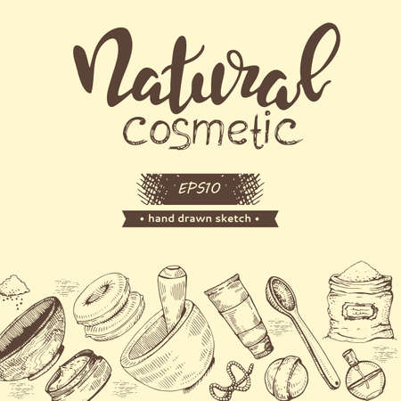 Background with natural cosmetic accessories and lettering natural cosmetic. Detailed hand-drawn sketches, vector illustration.