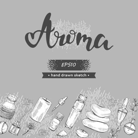 Background with aromatherapy accessories and lettering Aroma. Detailed hand-drawn sketches, vector illustration Illusztráció