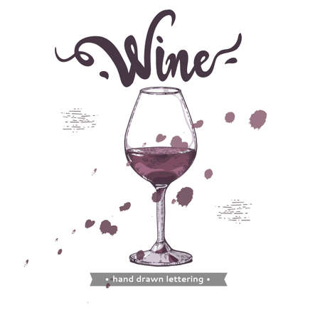 Background with wine glass and lettering wine. Detailed hand-drawn sketch, vector illustration.