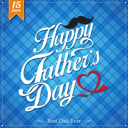 fathers day background: Happy Fathers Day Typographical Background