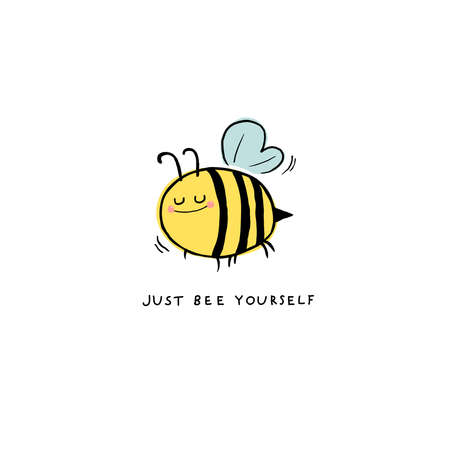 Vector illustration hand-drawn of bee flying on white background. Just Bee Yourself for card design, t-shirt or textile print. Inspiring creative motivation quote card. Vettoriali