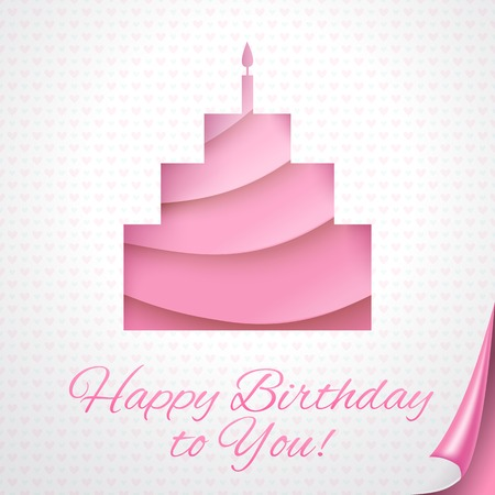 Happy birthday pink postcard with cake. Vector illustration for your holiday presentation. Applique pie on sheets of pink papers with curled corner. Romantic baby, girlish and feminine. Vector