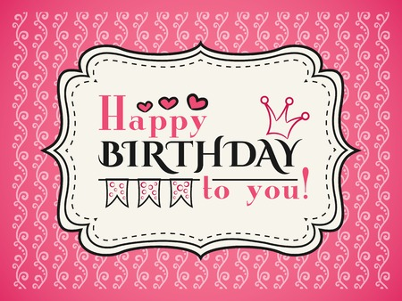 cute doodle: Happy birthday card. Typography letters font type. Greeting. Vintage frame on pink background.  illustration for your cute holiday design. With heart, crown and flag.