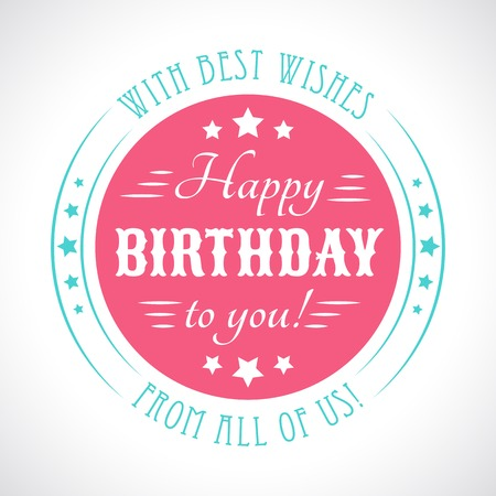 vintage colors: Happy birthday card. Typography letters font type.  illustration for your funny holiday design. White, pink and blue colors. Vintage style