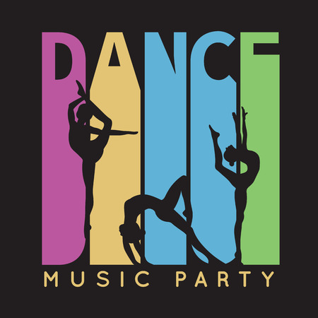 gymnastics: Dance typography, t-shirt graphics. illustration for fashion design. Music party flyer with pretty girl dancer silhouette. Stock Photo
