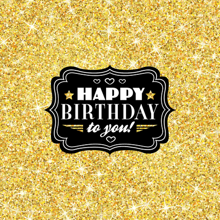 Perfect happy birthday template with golden confetti theme. Ideal for Save The Date, baby shower, mothers day, valentines day cards, invitations. Vector illustration for gold shimmer yellow design.