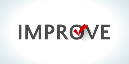 white achievement: Word improve isolated on white background with a red check mark. Achievement success. Innovational process. Implementing something new. Creative approach. Constant management. illustration