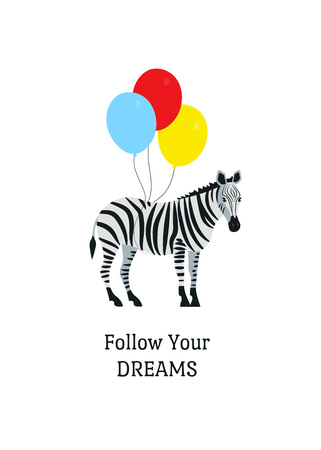 Cartoon style icon of zebra flies with balloons. A cute character with clouds around. Design template card with text Follow your dreams. Vector illustration.