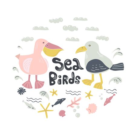 Seagull and pelican hand drawn illustration. Sea birds, fish, starfish, waves and clouds in circle with inscription Sea Birds isolated clip art. Postcard design element, kids game, book, t-shirt