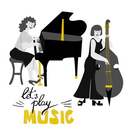 Girls band cartoon illustration with lettering in flat style. Two girls musicians perform. Pianist and double bass player. Great for invitations, posters, stickers.