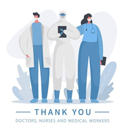 Gratitude to heroic hospital teamwork. Vector illustration of a doctor and a nurse in special protected uniform who save lives. Frontline of fighting with coronavirus covid 19, illness. Thank you.