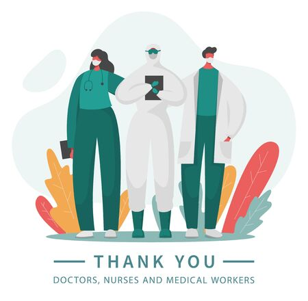 Frontline of fighting with coronavirus covid 19 pandemic and illness. Gratitude to heroic hospital workers. Vector illustration of doctors and nurses in special protected uniform. Thank you.