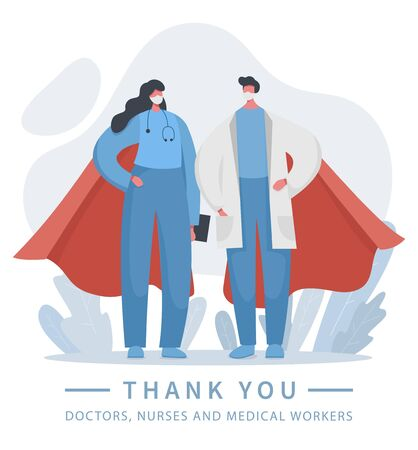 Vector illustration of a doctor and a nurse superheroes who save lives every day. Gratitude, thank you heroic hospital teamwork. Frontline of fighting with coronavirus covid 19 and any other illness.  イラスト・ベクター素材