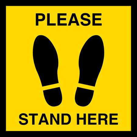 PLEASE STAND HERE, Symbol or foot sign floor on yellow background and black flame