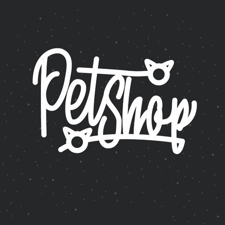 pet shop vector lettering. Chalkboard handwritten lettering. pet shop. Pet shop or store signboard