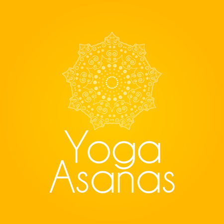 asanas: Buddhist philosophy, mandala pattern on the background. Yoga asanas and meditation Indian knowledge and Asian decorative painting. Illustration