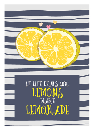 love picture: Postcard from a philosophical phrase about life, lemon and lemonade. Lettering, beautiful decorative text. The heart and love. Picture is hand drawing. Illustration