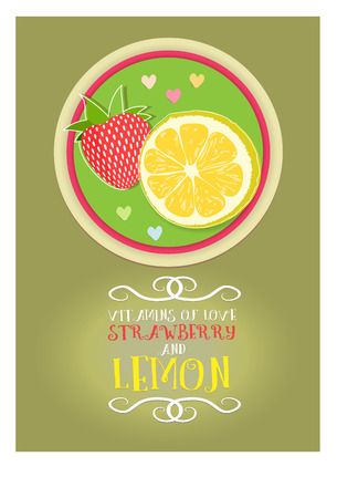 love picture: Postcard from a philosophical phrase about vitamins of love lemon and strawberry. Lettering, beautiful decorative text. The heart and love. Picture is hand drawing.