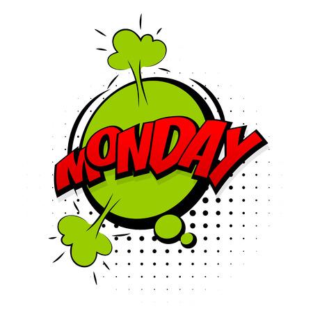 Comic effetti sonori verdi stile pop art vettore. Speech Bubble suono con la parola e di espressione dei cartoni animati fumetti suoni illustrazione. Lettering lunedi settimana. Fumetti modello di libro di sfondo.