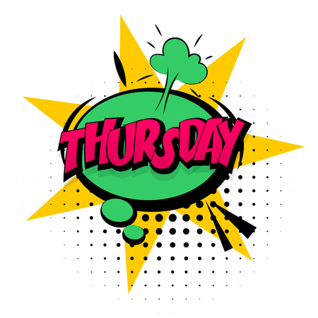 Comic sound effects pop art vector style. Sound bubble speech with word and comic cartoon expression sounds illustration. Lettering Thursday week calendar. Comics book background template.