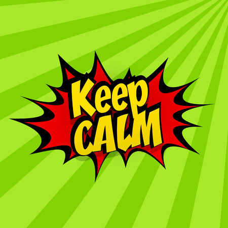 Comic sound effects pop art style phrase keep calm