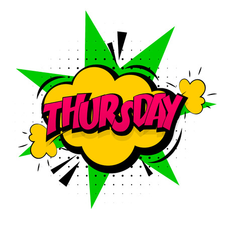 thursday: Comic yellow sound effects pop art style. Sound bubble speech with word and comic cartoon expression sounds illustration. Lettering Thursday week calendar. Comics book background template. Illustration